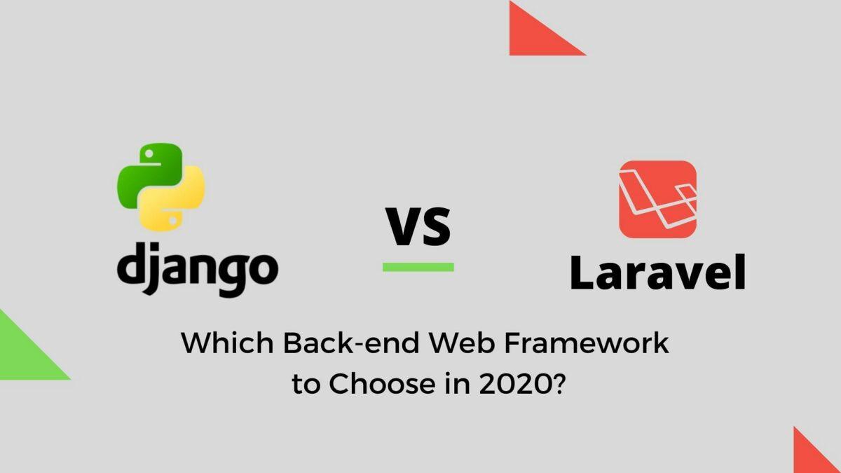 جنگو یا لاراول کدام یک بهتر است؟