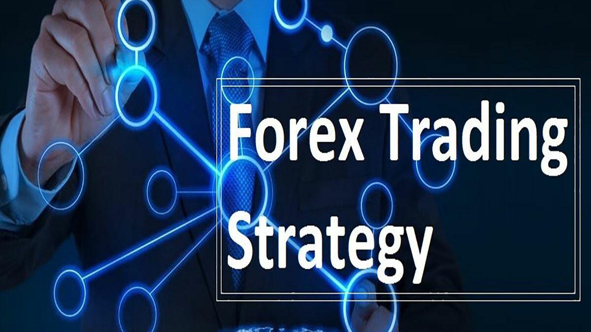 هر آنچه درباره استراتژی فارکس باید بدانید !